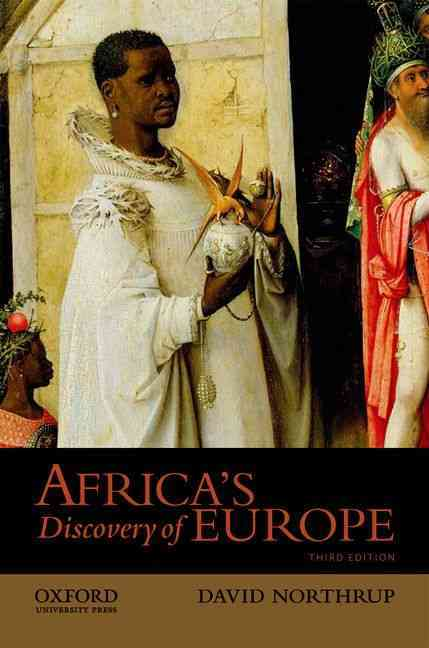 Africa's Discovery of Europe By Northrup, David